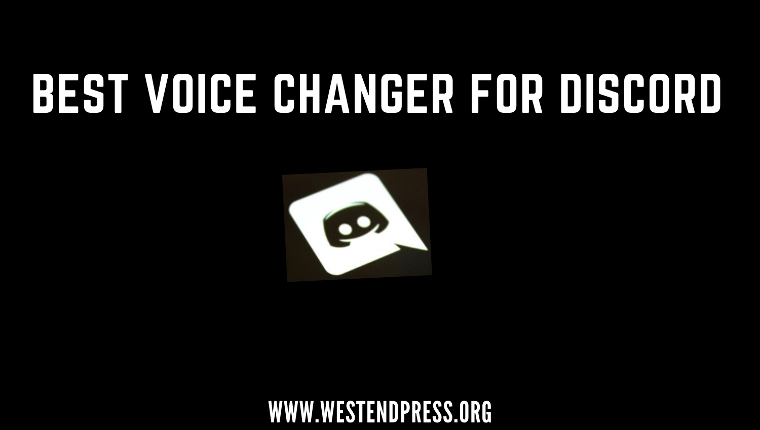 Best voice changer for Discord