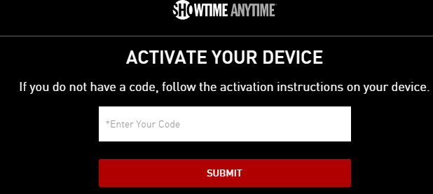 Activate your device on showtime anytime