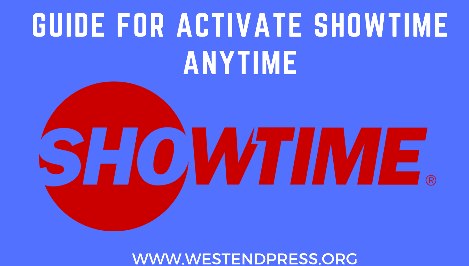 Guide for activate Showtime anytime