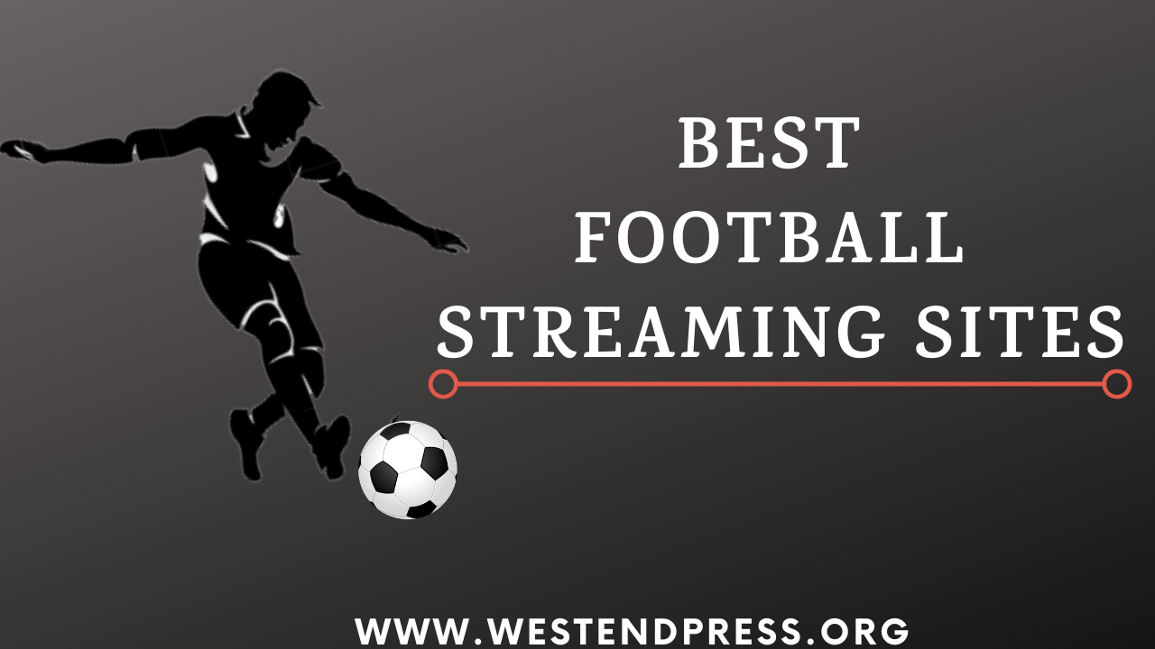 Best football streaming sites