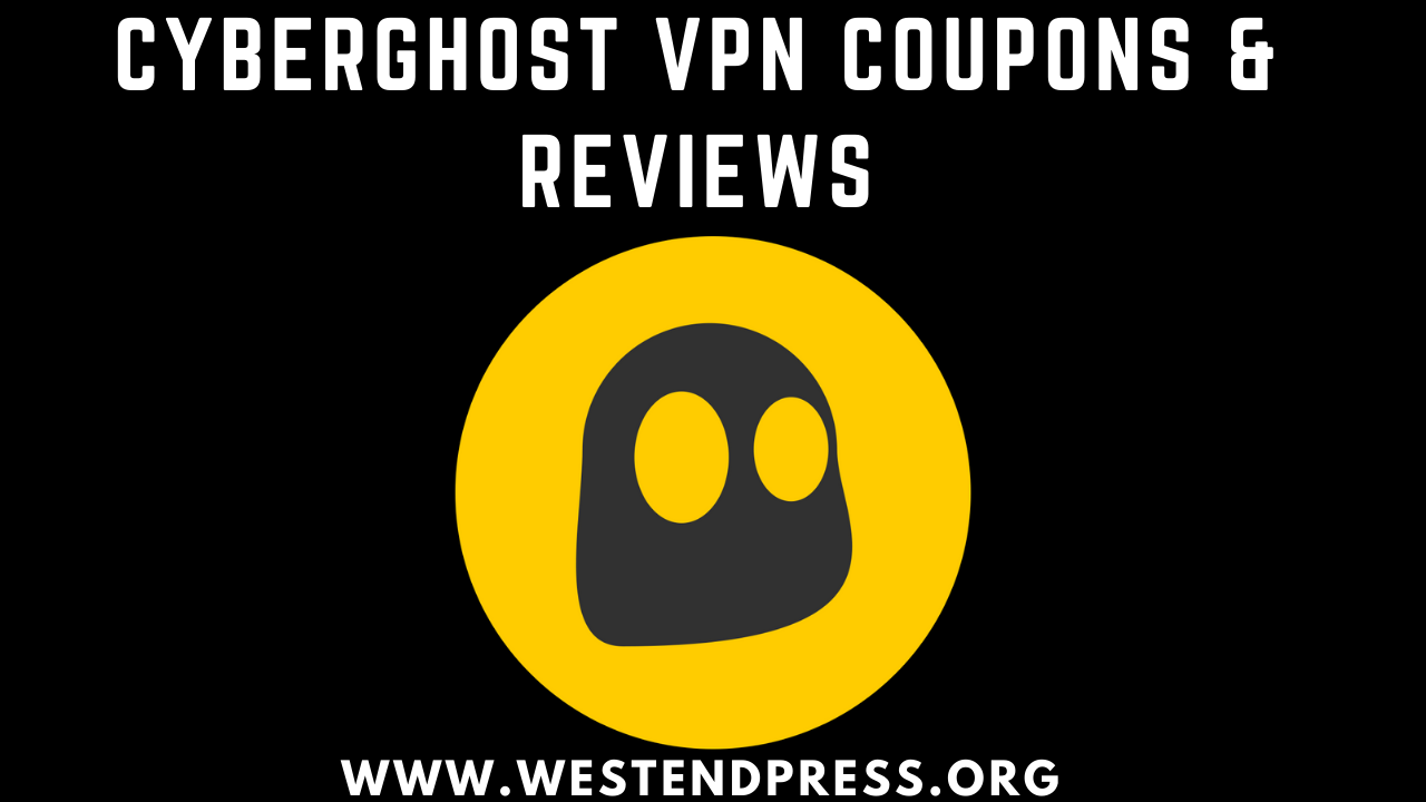 CyberGhost VPN coupons and reviews