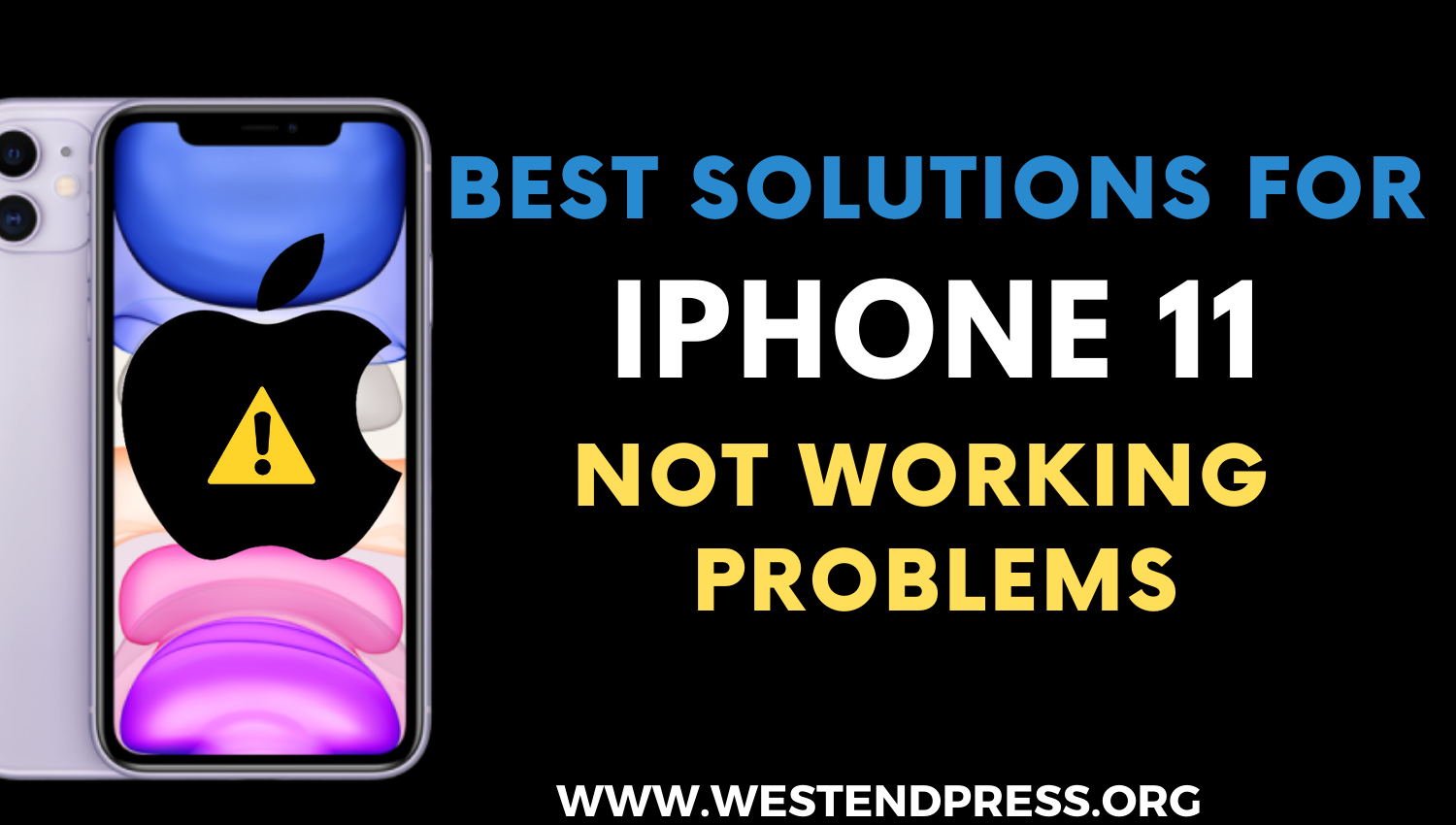 Best solutions for iPhone 11 not working