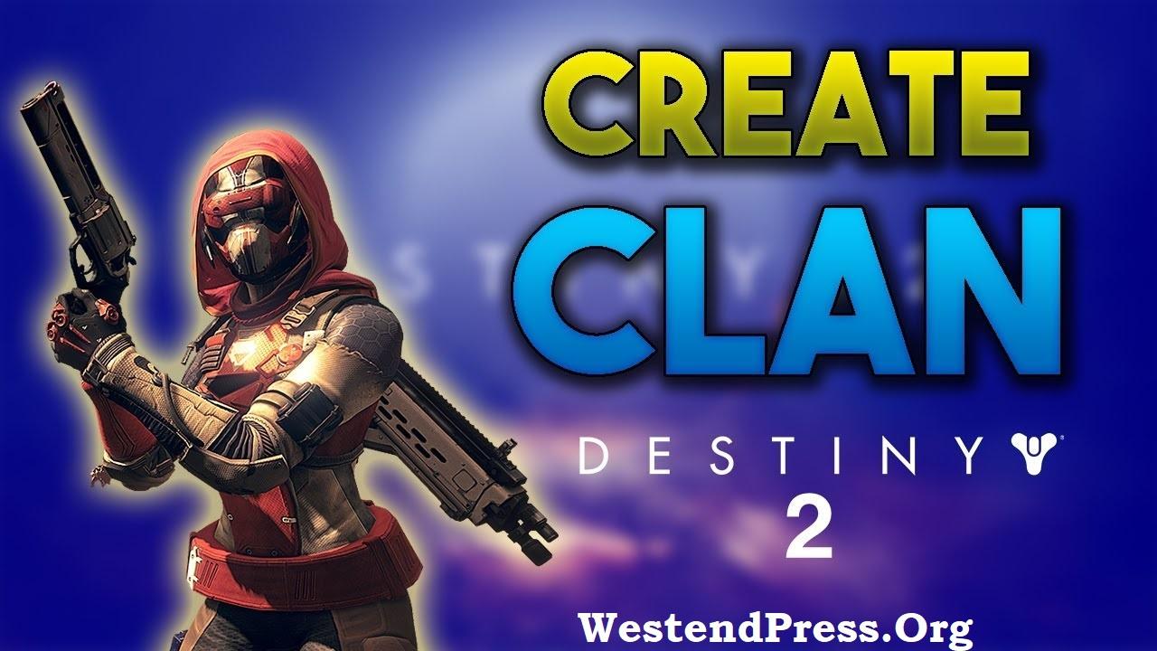 Destiny 2 Create Clan