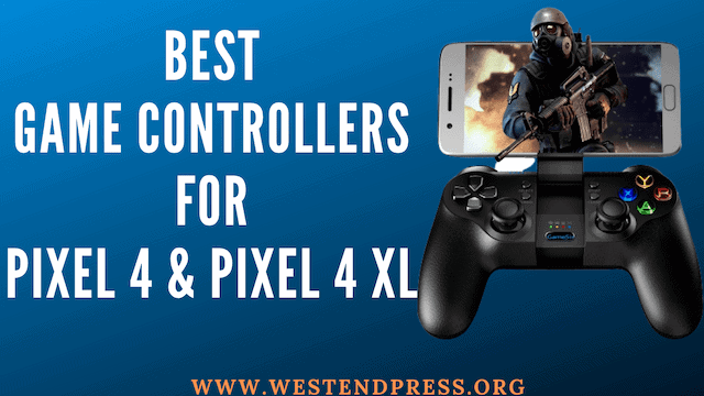 Best-Game-Controllers-for-pixel-4-and-Pixel-4-XL