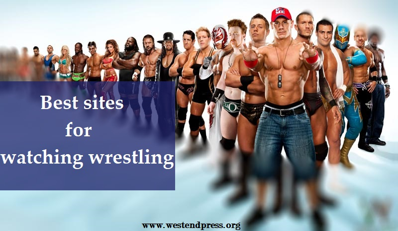 Best sites for watching wrestling