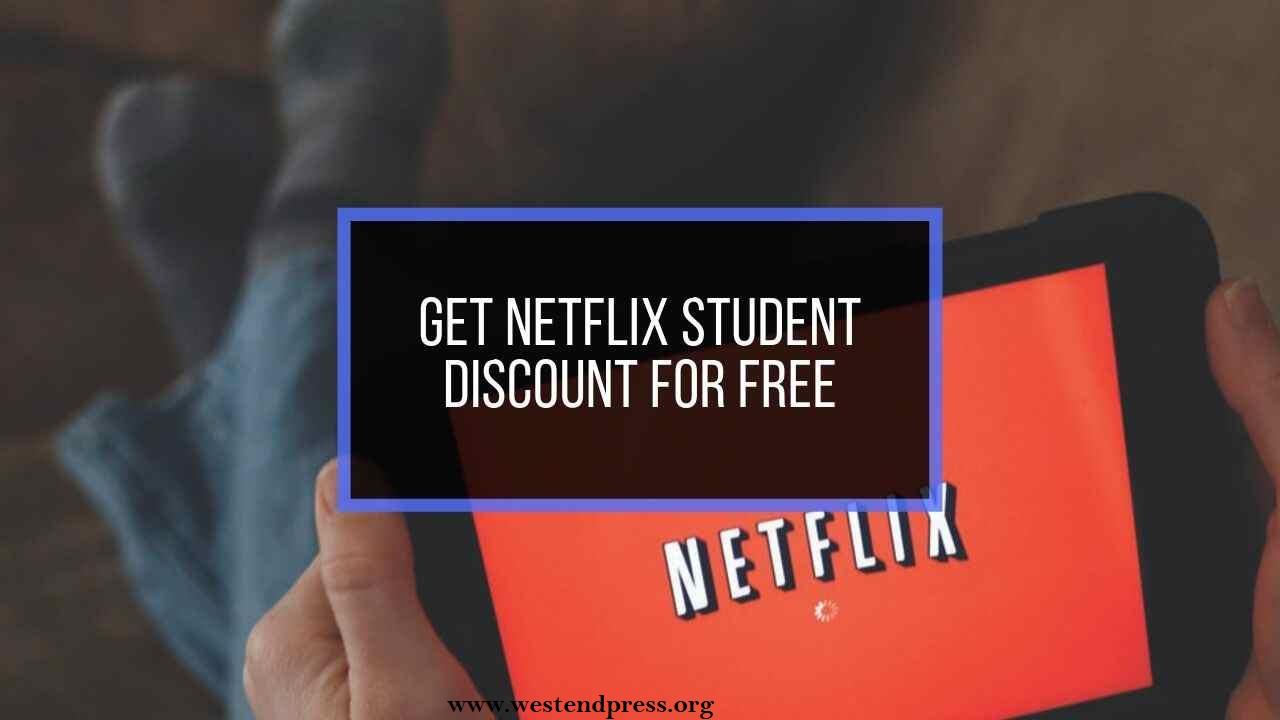 Get Netflix student discount