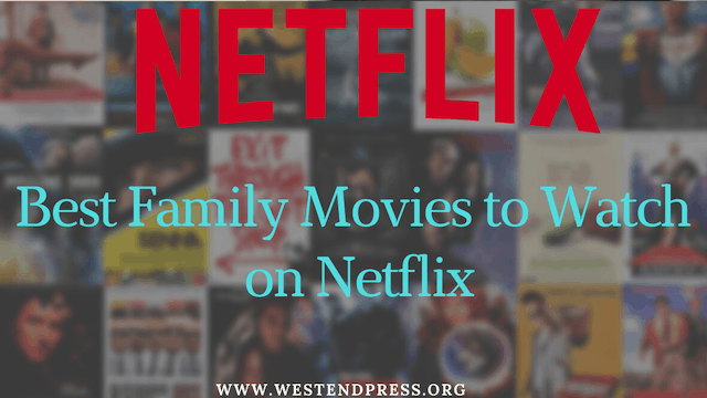 Best-Family-Movie-to-watch-on-netflix