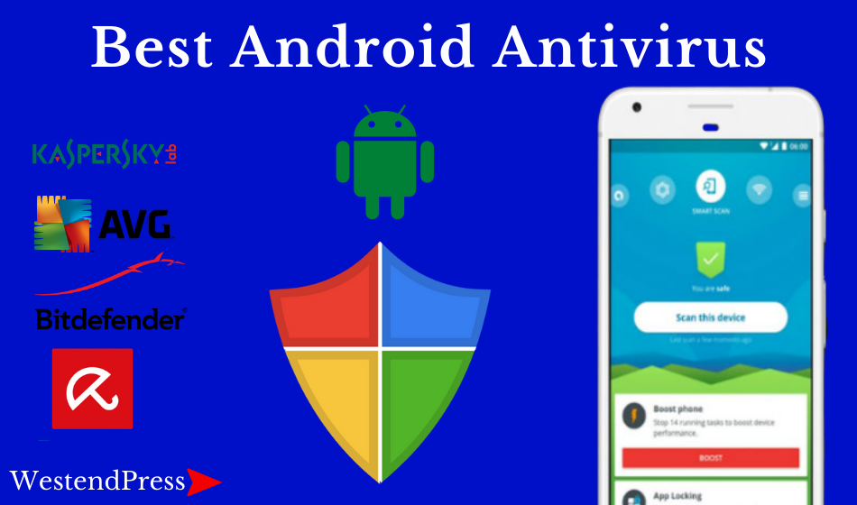 Best Android antivirus apps in 2021