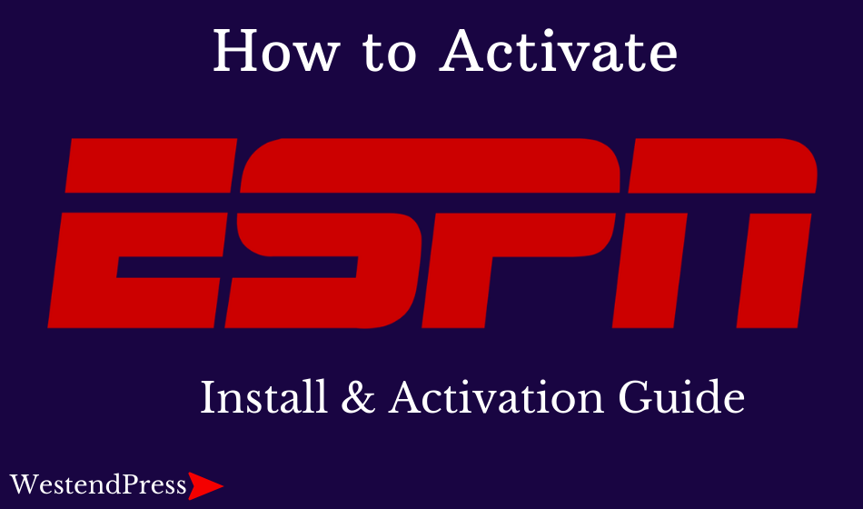 How to instal and activate ESPN