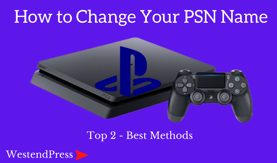 How to change your PSN name in 2021