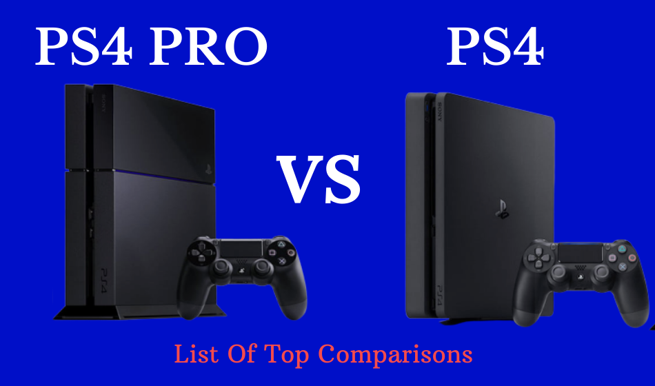 PS4 pro Vs PS4