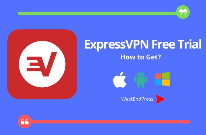 Expressvpn Free Trial 2020 June Activate 30 Days Offer
