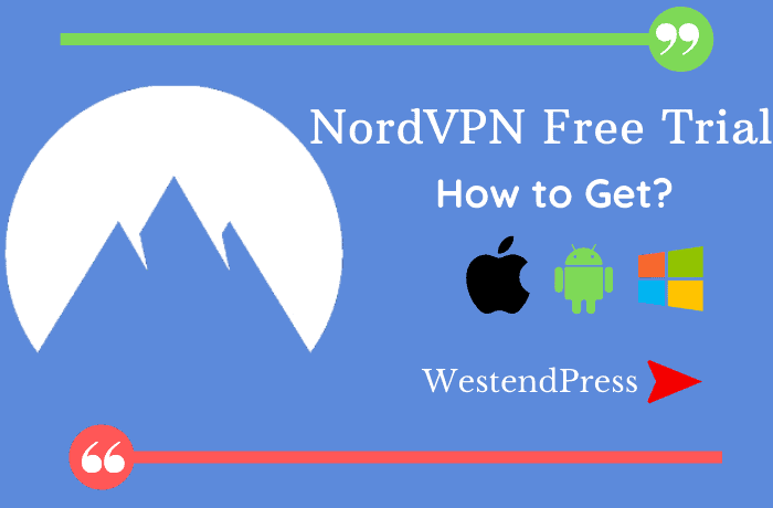 How to get Nord VPN free trial